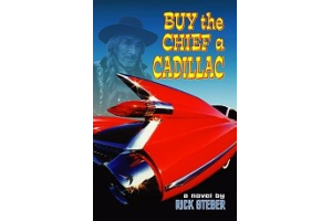 BUY THE CHIEF A CADILLAC ~ Novel