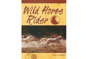 WILD HORSE RIDER ~ Non-Fiction